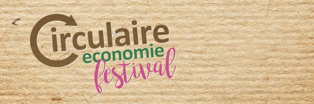 Circulaire Economie Festival 2019